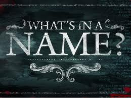 whats in a a name